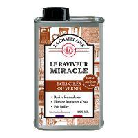 Raviveur Miracle La Chatelaine